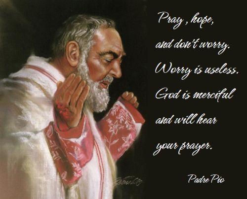 Don't worry. . . Catholic quotes, Saint quotes