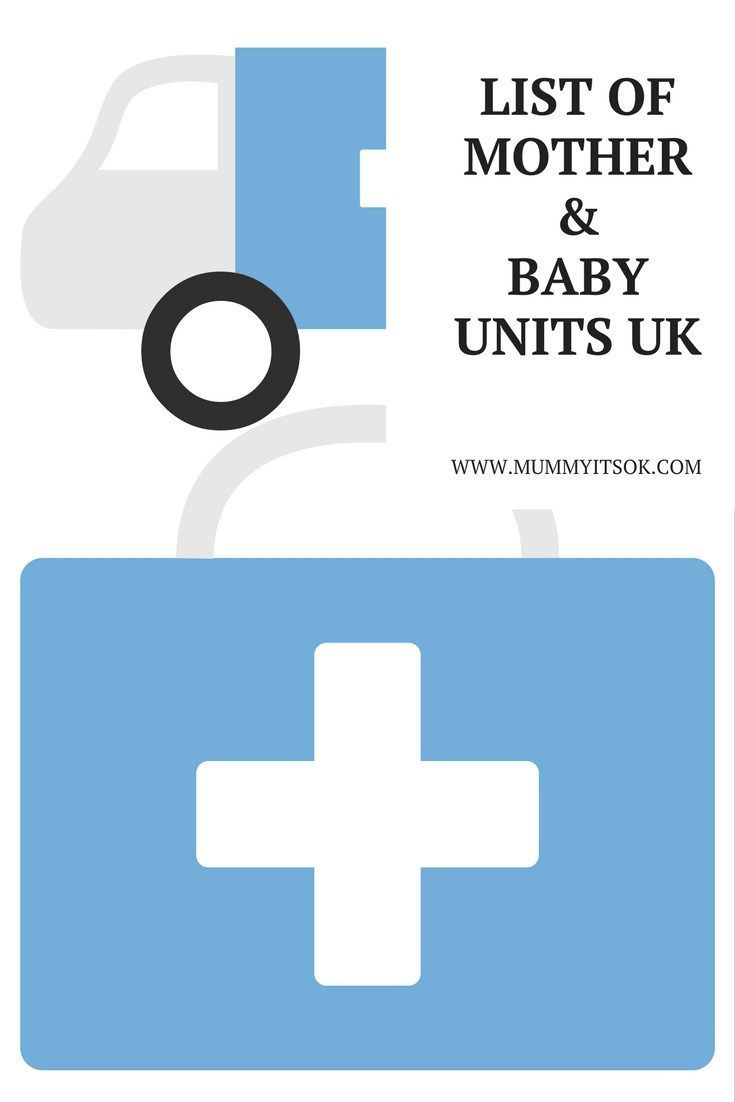 List of Mother & Baby Units in the UK that offer help for postnatal mental illness.