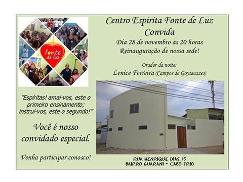 Centro Espírita Fonte de Luz Convida para a Reinauguração da sua sede - Cabo Frio - RJ - http://www.agendaespiritabrasil.com.br/2015/11/24/centro-espirita-fonte-de-luz-convida-para-a-reinauguracao-da-sua-sede-cabo-frio-rj/