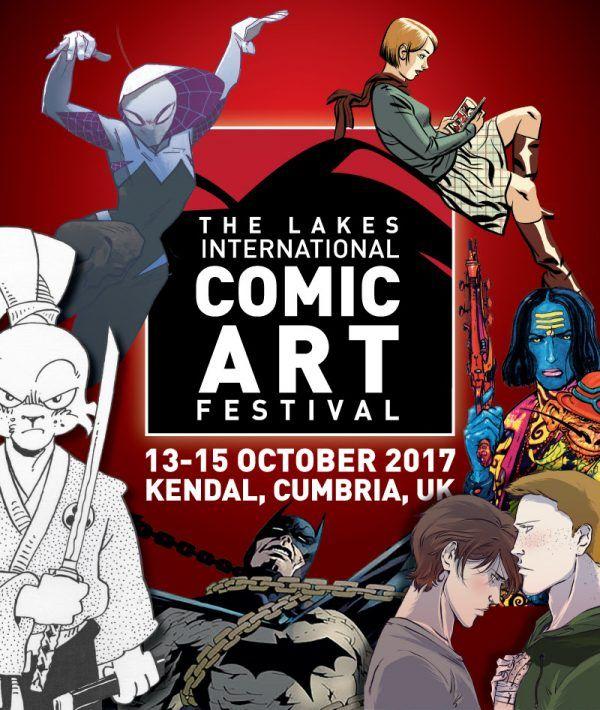 LAKES INTERNATIONAL COMIC ART FESTIVAL: Full Guest List Revealed!