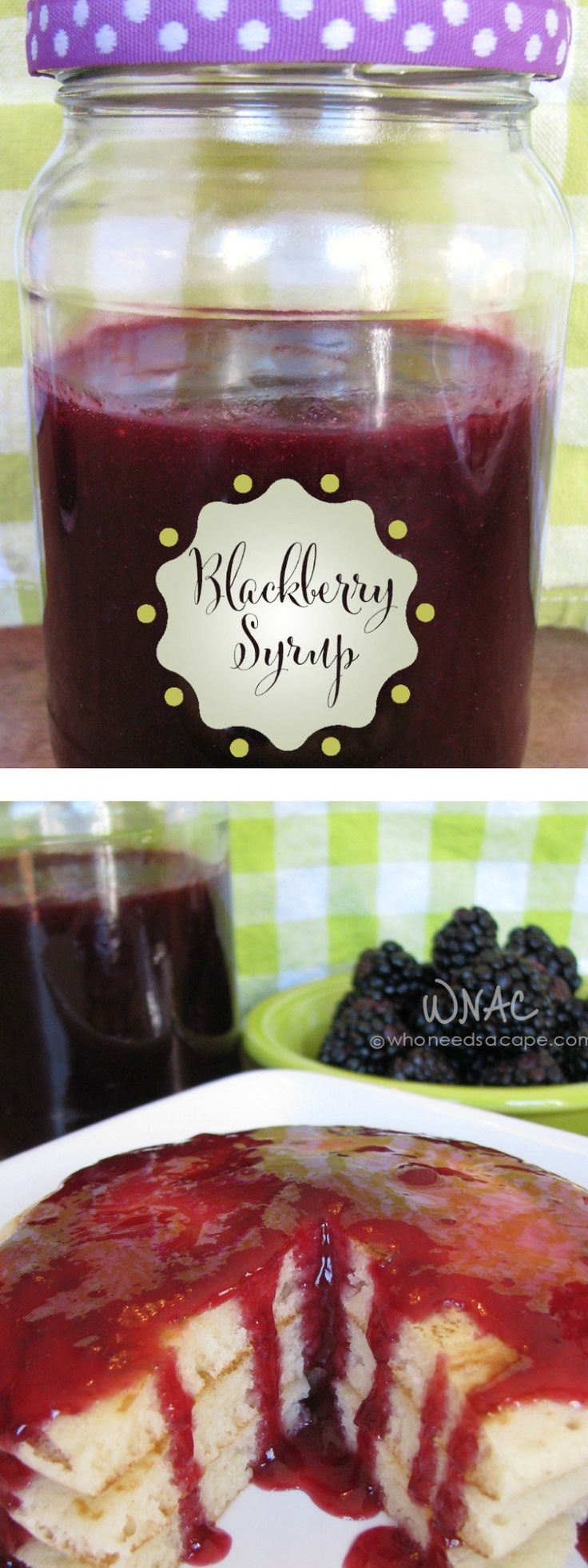 Homemade Blackberry Syrup is an easy way to turn berries into a smooth syrup, perfect to jazz up any pancake or waffle even ice cream.   Who Needs A Cape?