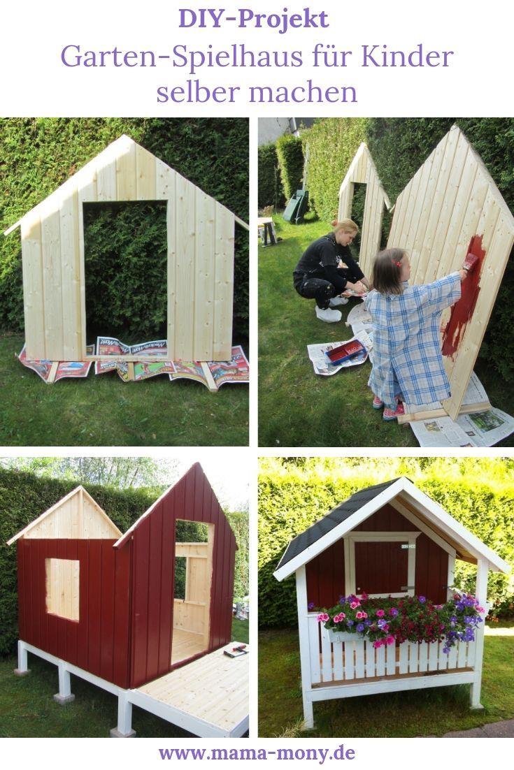 Diy Projekt Garten Spielhaus Fur Kinder Selber Bauen Mama Mony De Kinder Spielhaus Garten Gartenspielhaus Kinder Spielhaus