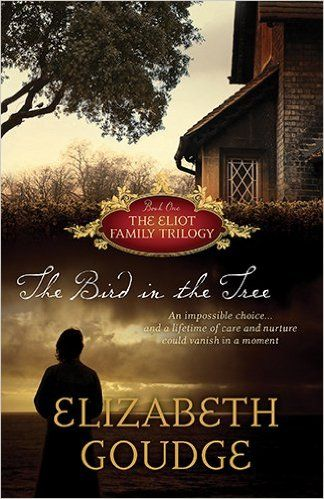 For ME! The Bird in the Tree (Eliot Family Trilogy): Elizabeth Goudge: 9781619700659: Amazon.com: Books