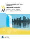 OECD (2012), Women in Business: Policies to Support Women's Entrepreneurship Development in the MENA Region, OECD Publishing, Paris. DOI: http://dx.doi.org/10.1787/9789264179073-en