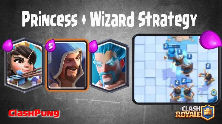 Best Strategy Princess - Wizard - Royal Giant Deck Arena 8 Clash Royale