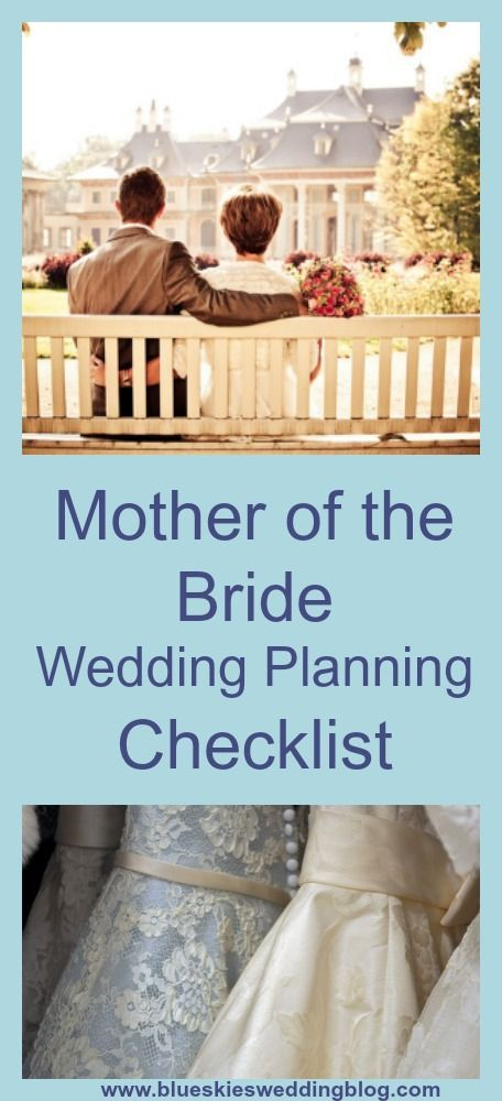 Many Wedding Planning Checklists Exist For Brides But Mothers Of The Need A Checklist Too Check This Out