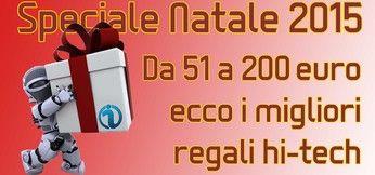 NATALE 2015 | GUIDA AI REGALI HI-TECH DA 51 A 200 EURO