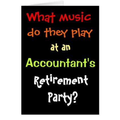 Funny Accountant Retirement Joke Pun Quote Card - diy individual customized design unique ideas
