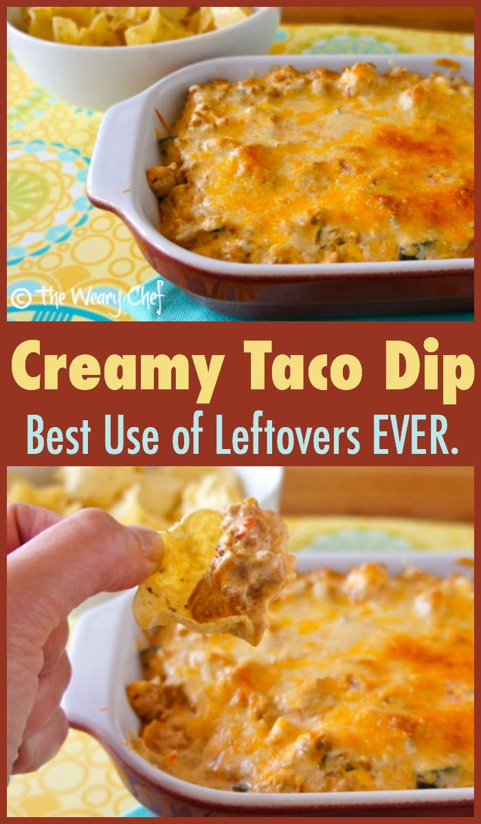 You'll love this satisfying taco dip with meat - perfect for leftovers from taco night!