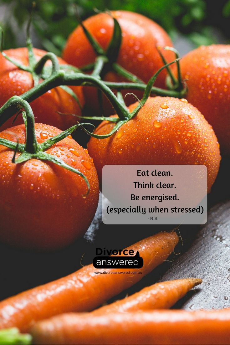 "Just as the adage states ""you are what you eat"", care for your body and mind at all times. #divorceanswered #divorce #separation #eatclean #youarewhatyoueat #stresseating"
