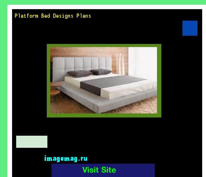 Platform Bed Designs Plans 165959 - The Best Image Search