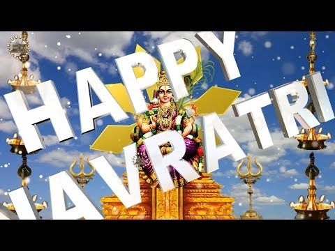 Chaitra Navratri 2017, Happy Navratri Wishes,Whatsapp Video,Greetings,Animation,Download - YouTube