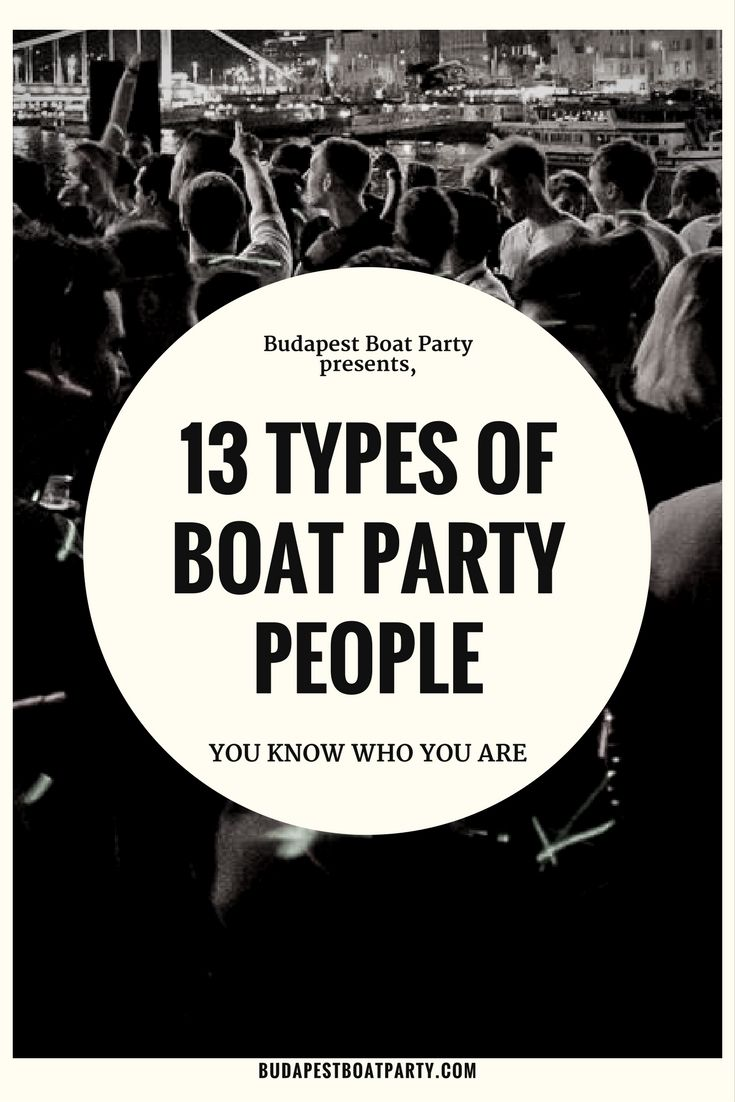 You'll have a top night at one of our boat parties - that much is guaranteed. What's never certain is who else will be aboard and who you'll end up partying with. So you can prepare yourself though, we decided to profile some of the usual suspects.