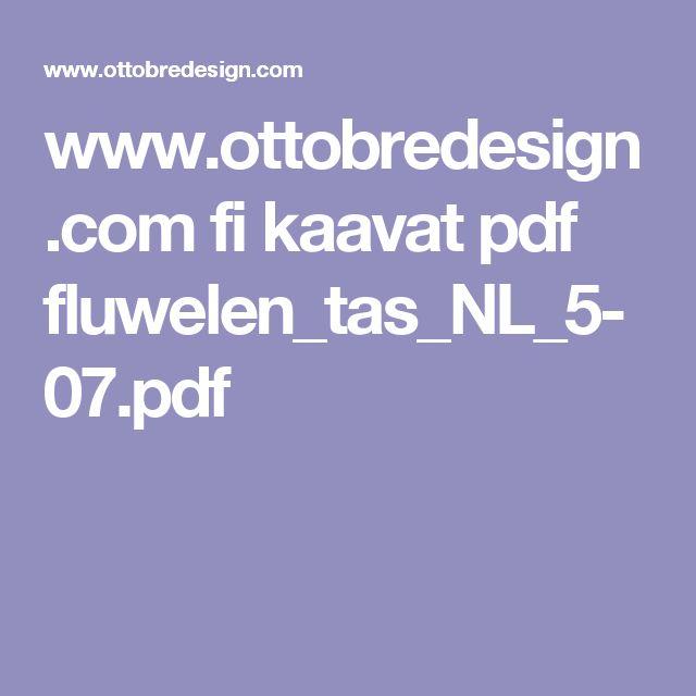 www.ottobredesign.com fi kaavat pdf fluwelen_tas_NL_5-07.pdf