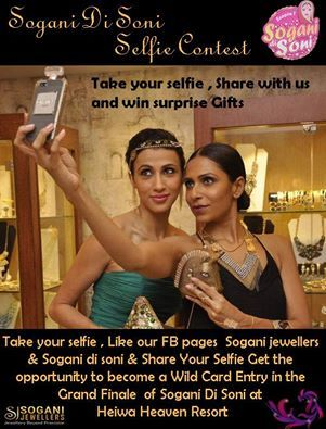 Sogani Di Soni Selfie Contest - An opportunity to become a Wild Card entry in the Grand Finale of Sogani Di Soni at Heiwa Heaven Resort. Only three simple steps : Take your selfie, Like our Pages Sogani Jewellers and Sogani Di Soni on face book and post your Selfie. Top 10 Selfies will be rewarded by Sogani Jewellers and the most deserving Selfie Queen will get a chance as a Wild Card entry in the Grand Finale of Sogani di soni. So be ready even if you were not selected in your society or…