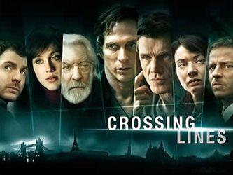 Crossing Lines  § William Fichtner § Marc Lavoine § Gabriella Pession § Tom Wlaschiha § Moon Dailly § Richard Flood § Donald Sutherland