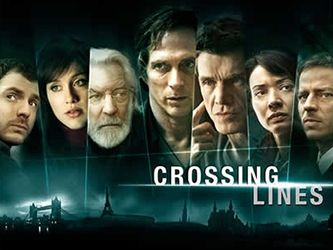 Crossing Lines  § William Fichtner § Marc Lavoine § Gabriella Pession § Tom Wlaschiha § Moon Dailly § Richard Flood § Donald Sutherland