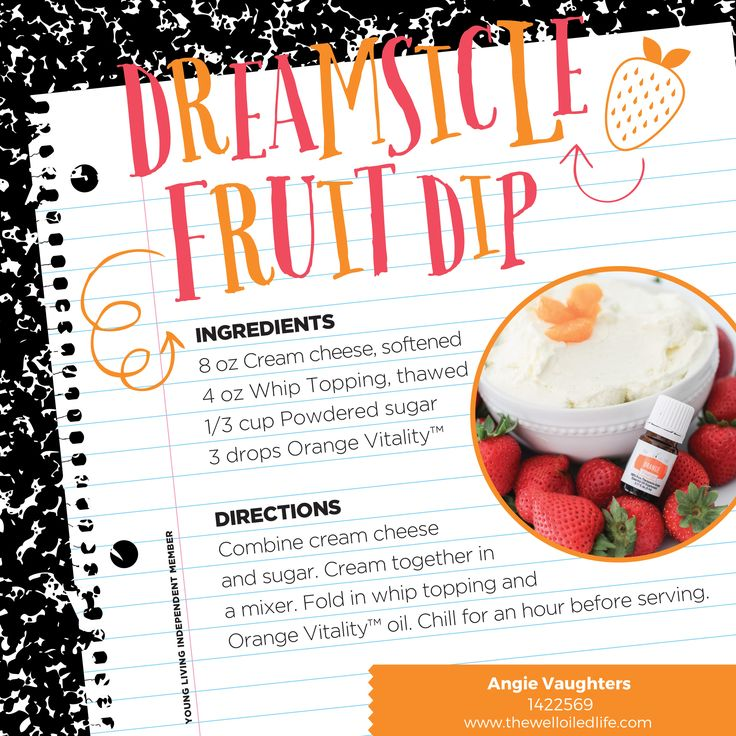 Essential Oils for Kids - Dreamsicle Fruit Dip using Orange Vitality essential oil... a great snack idea for kids!