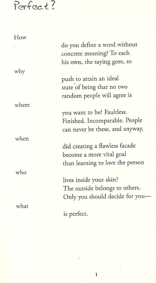 Cara Sierra Sykes - Perfect by Ellen Hopkins.  I'm doing this page plus the following pages for my monologue in Theatre this year.