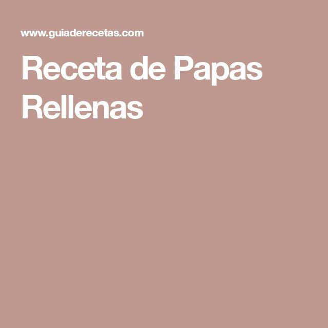 Receta de Papas Rellenas