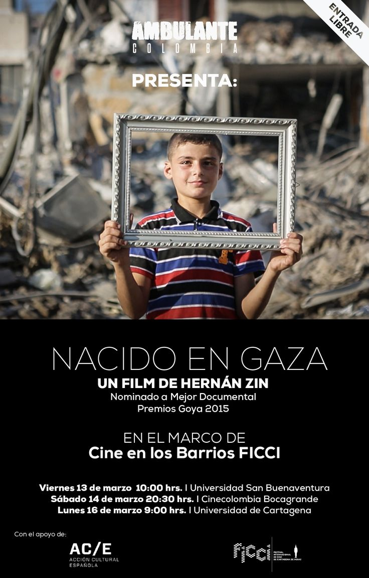 #AmbulantePresenta Nacido en Gaza de Hernán Zin en el marco del FICCI 2015