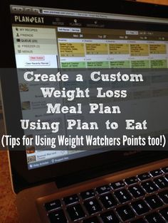 Create a Custom Weight Loss or Weight Watchers Meal Plan Using Plan to Eat