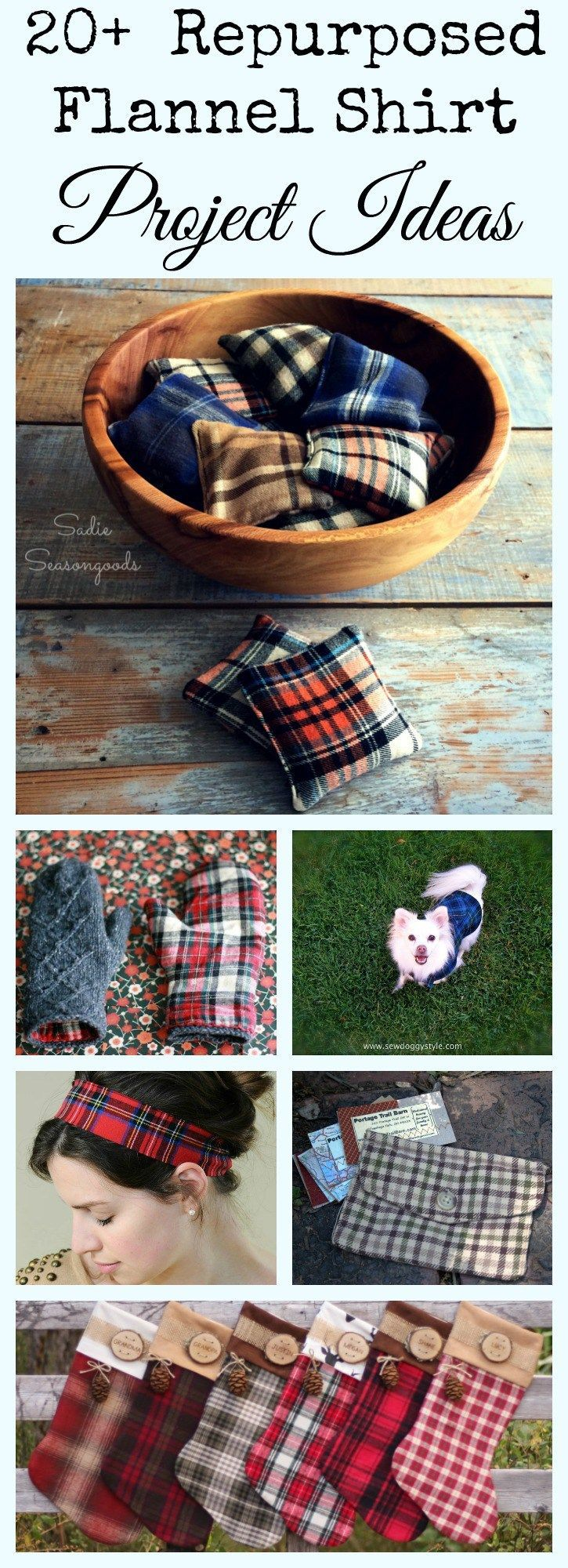Repurposed and Upcycled Flannel Shirt DIY craft project ideas for autumn, fall, and winter holiday compiled by Sadie Seasongoods / www.sadieseasongoods.com