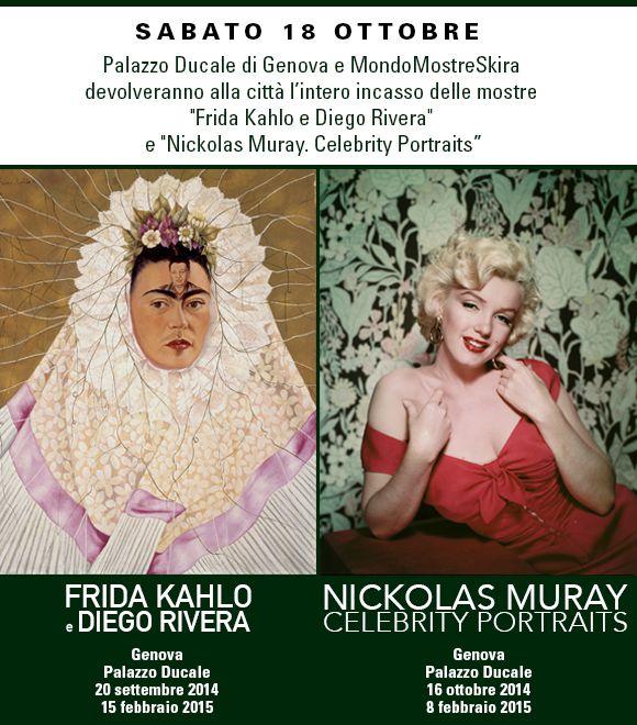 """Vi aspettiamo tutti a Palazzo Ducale di Genova sabato 18 ottobre: l'intero incasso delle mostre """"Frida Kahlo e Diego Rivera"""" e """"Nickolas Muray. Celebrity Portraits"""" verrà devoluto alla città"""