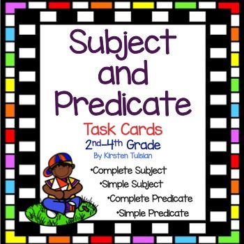 Common Core aligned Subject and Predicate (Parts of a Sentence) Task Cards for 2nd-4th grade includes 36 task cards, 4 instructional pages with explanations and examples of simple subjects, complete subjects, simple predicates, and complete predicates. 24 task cards are multiple choice and 12 task cards ask the student to write an answer. An answer sheet and answer key are also included.