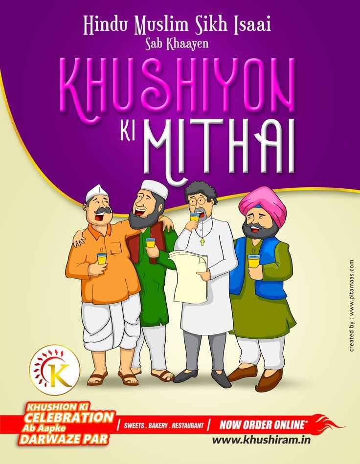 Hindu Muslim Sikh Isaai Hum Sab Hai Bhai Bhai 👬 Banten Pyar Or Khushiyon Ki Mithai Khushirams!😊 #Sweets #Love #Happiness #Khushirams #Ludhiana For detail and Query :9878985345,9878942569 Order online - www.khushiram.in