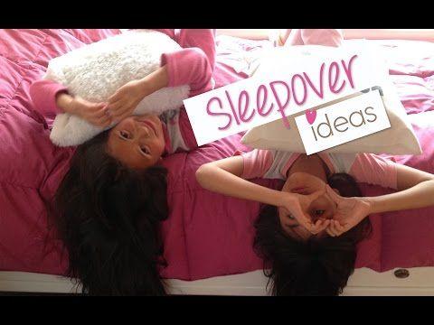 Sleepover ideas! ♥ - YouTube