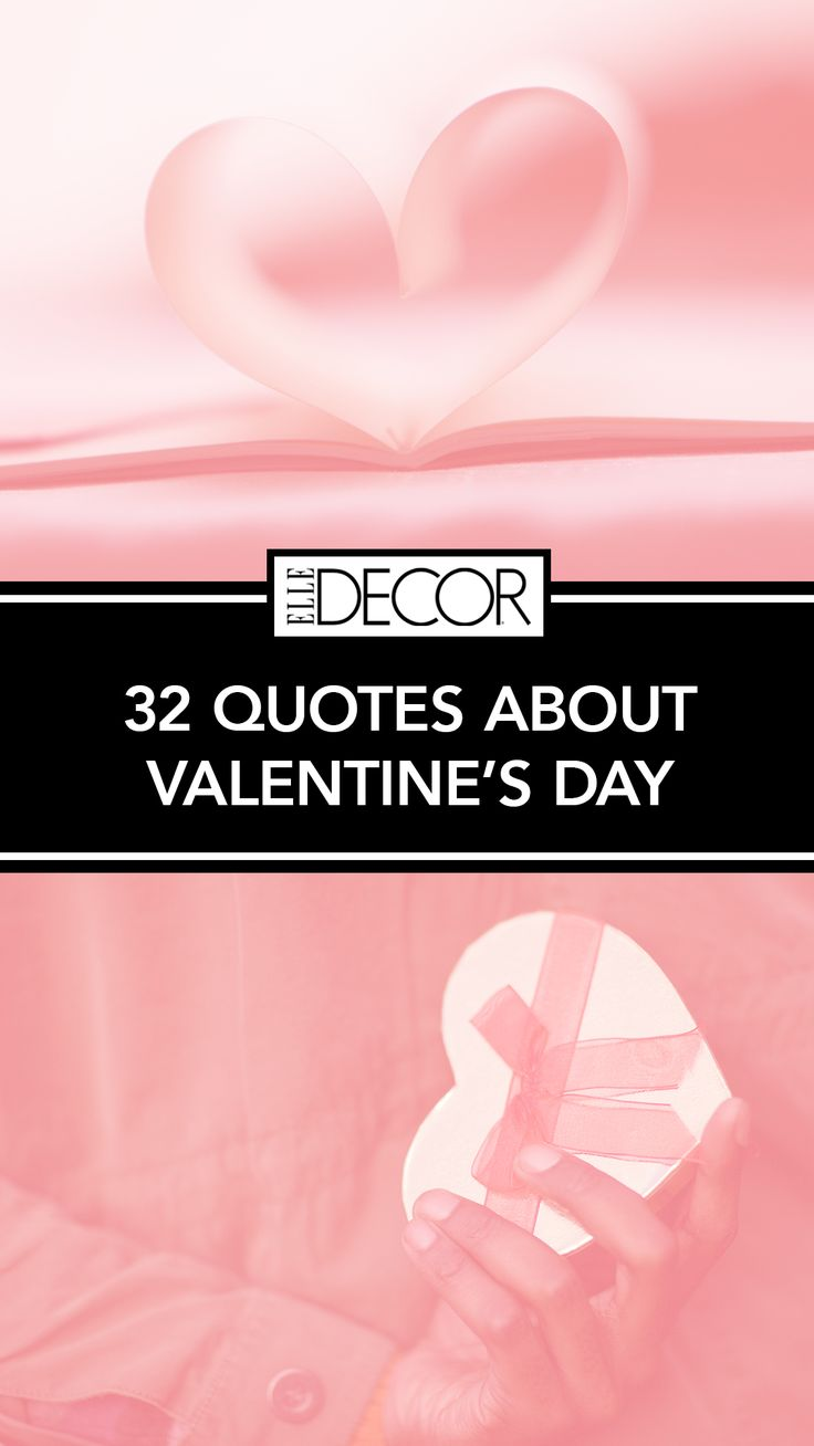 32 Simple And Classic Valentines Day Quotes For Hopeless Romantics