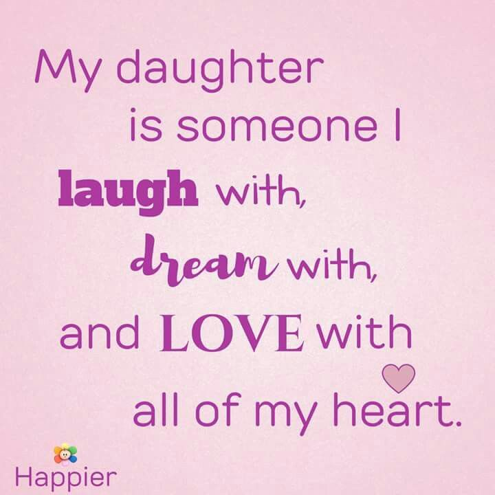 I Love My Daughter Quotes For Facebook 2: 17 Best Images About For My Daughter Chelsea On Pinterest