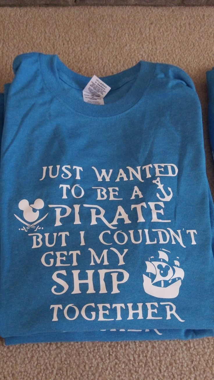 Most proud of my shirt. Say the saying online then tweeked it to be Disney related! We even saw people wearing them on the ship! These were for my dads in our group.