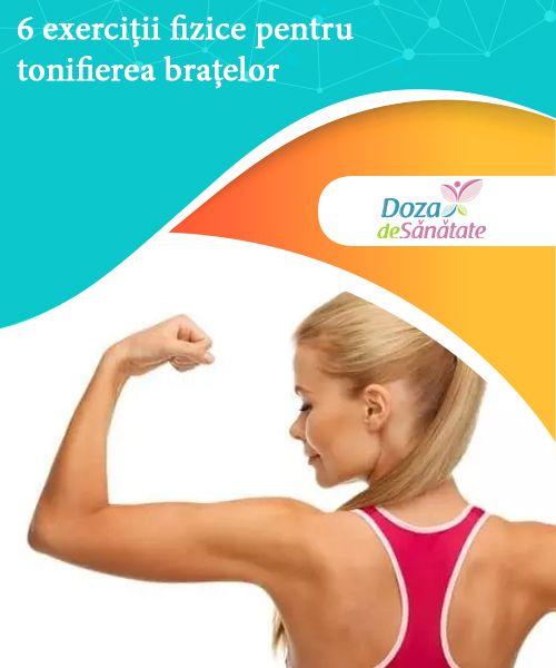 6 exerciții fizice pentru tonifierea brațelor   Vrei să practici exerciții fizice pentru tonifierea brațelor? Iată 6 opțiuni simple și eficiente care te scapă de pielea lăsată și îți întăresc musculatura.