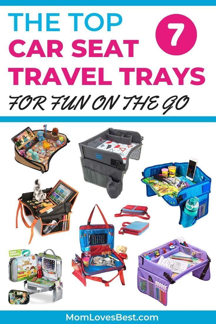 7 Best Car Seat Travel Trays (2020 Reviews) in 2020