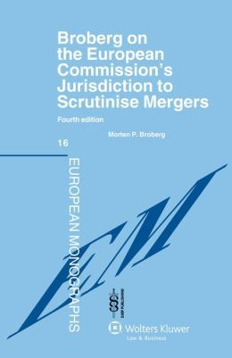 Broberg on the European Commission's jurisdiction to scrutinise mergers -- Morten P. Broberg