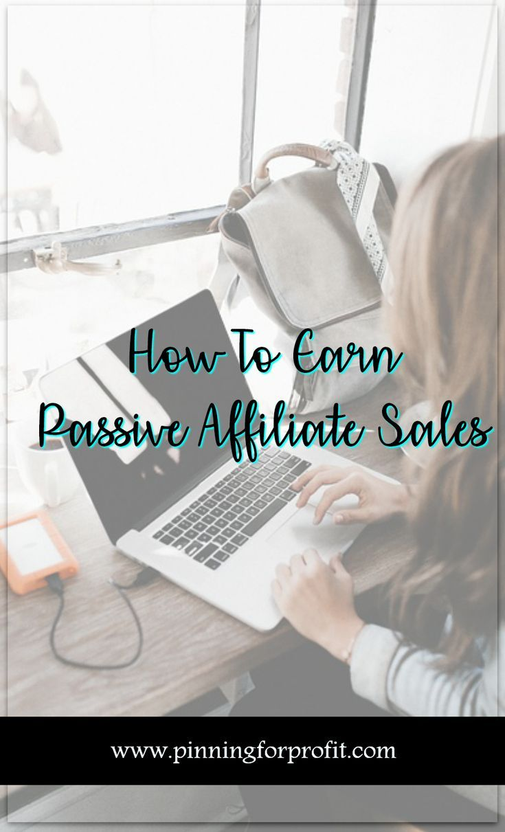 Learn How You Can Earn Passive Affiliate Sales (with or without a blog) Create multiple streams of passive income. #marketing #affiliate #pinterest #entrepreneurs