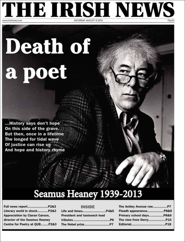 """Death of a poet"" on The Irish News front page.  Only in Ireland would the death of a poet be front page news."