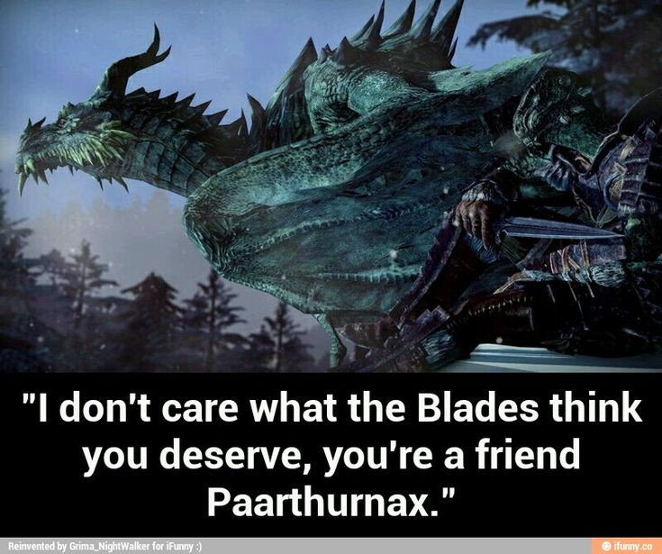 """Screw the Blades, Parthy and Odie are awesome! *hugs the dragons defensively and gives the protective-mama-death-glare*  Both embaressed dragons: """"Dovahkiin please."""""""