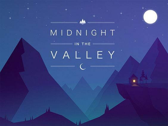 Midnight in the Valley: