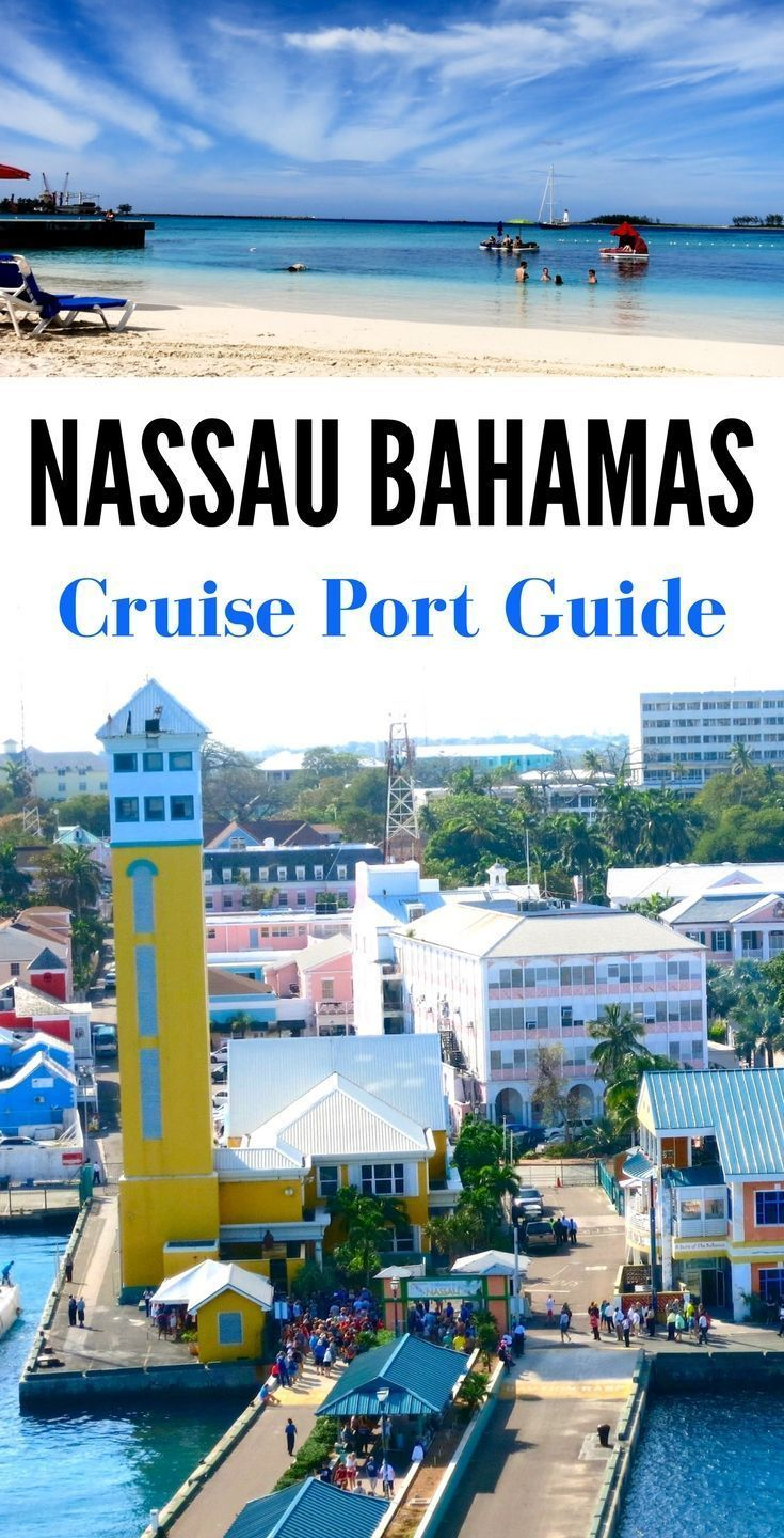 Guide To Nassau Bahamas Cruise Port