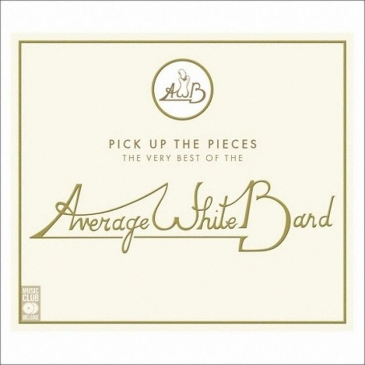 Average White Band - Pick Up the Pieces: Very Best of the Average White (CD)