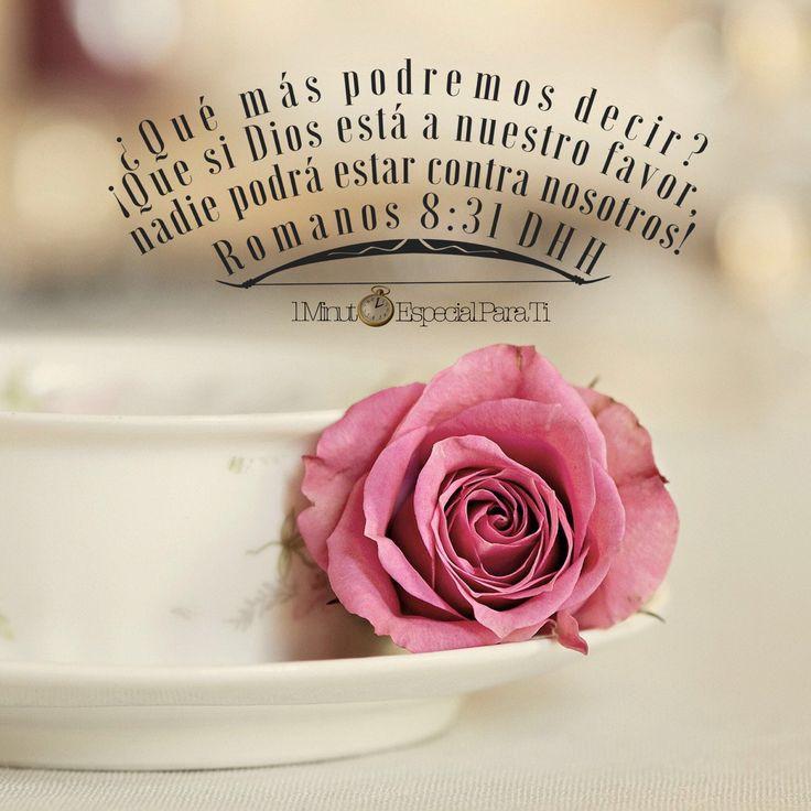 Romanos 8:31 ¿Qué, pues, diremos a esto? Si Dios es por nosotros, ¿Quién contra nosotros♔