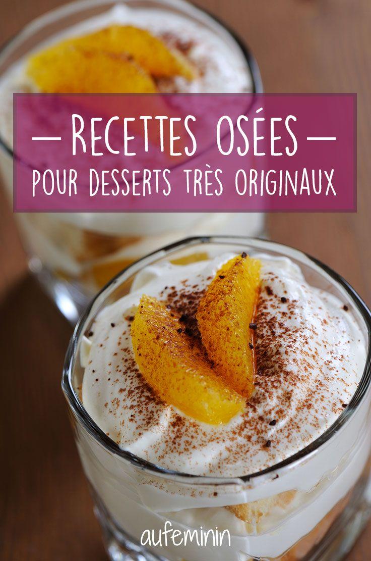 Des recettes de desserts, on en cherche tout le temps, mais pour cuisiner un dessert plus original, voici des idées recettes faciles et vraiment inventives et savoureuses.