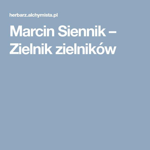 Marcin Siennik – Zielnik zielników