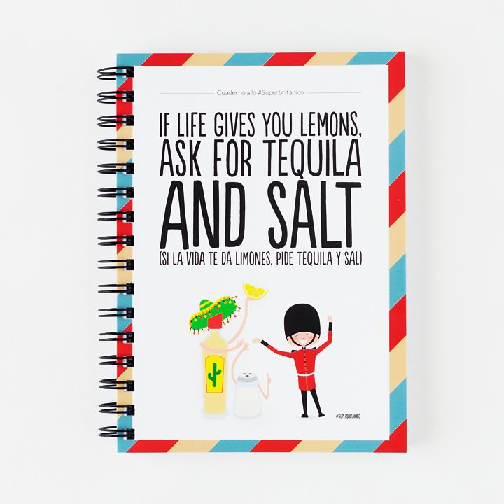 Cuaderno A5 - If life gives you lemons, ask for tequila and salt