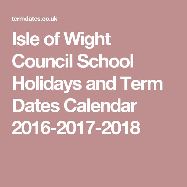 Isle of Wight Council School Holidays and Term Dates Calendar 2016-2017-2018