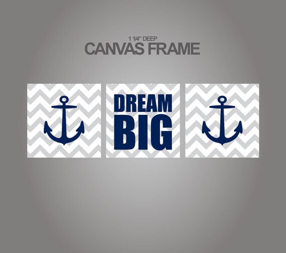 Nautical Canvas art prints for nursery-Anchors and dream big quote - Set of 3 - 1-1/4'' deep frame- ready to hang