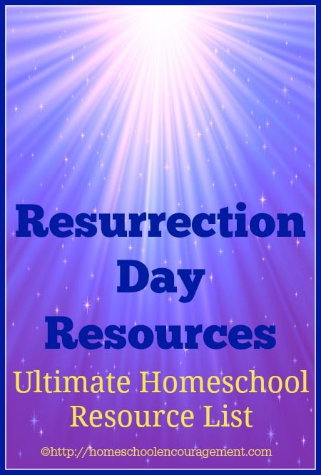He Is Risen: Resurrection Resources for your Celebration   -- An Ultimate Homeschool Resource List from #Homeschool Encouragement